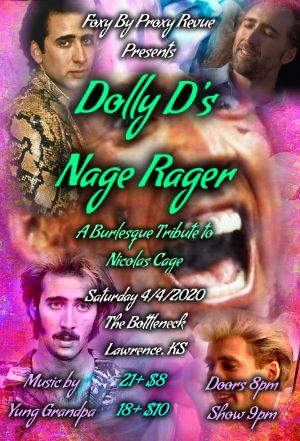 Dolly D's Nage Rager - A Burlesque Tribute to Nicholas Cage