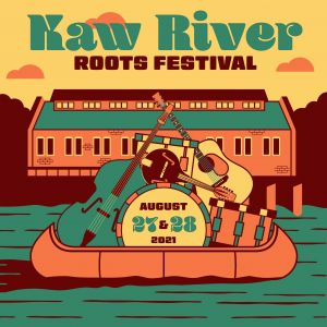 Kaw River Roots Festival Post Party!